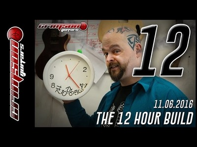The 12 Hour Build - Episode 12 (13:30 - 14:00)