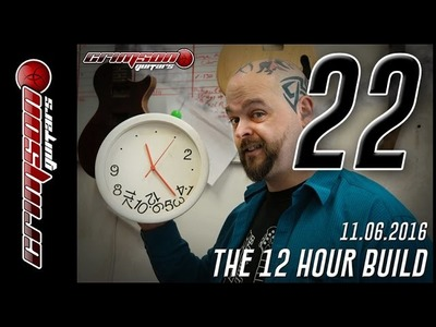 The 12 Hour Build  -  Episode 22  (18:30 - 19:00)