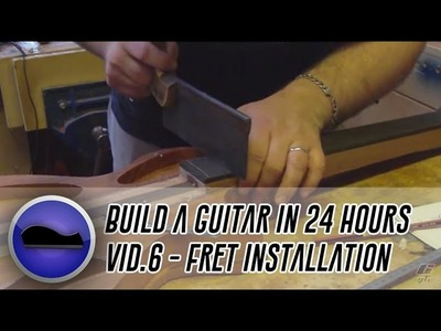 Video 6 - How to build a guitar | hand cutting fret slots and installing the frets with a hammer