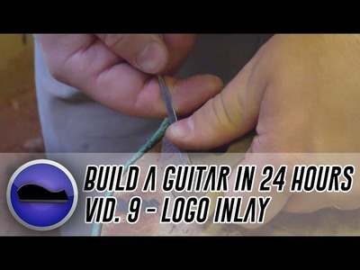 Video 9 - How to build a guitar | tuner holes finalised and the logo inlay is made and glued in