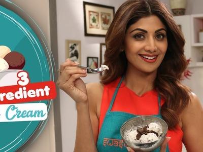 3 Ingredient Ice Cream   Shilpa Shetty Kundra   Healthy Recipes   The Art Of Loving Food