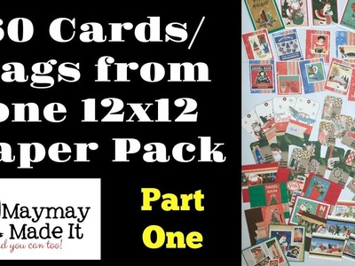 60 Cards.Tags from One 12x12 Paper Pack Part 1 of