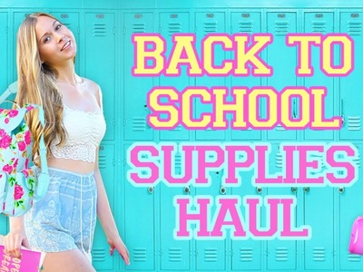 Back To School Supplies Haul 2017!! What's In My Backpack