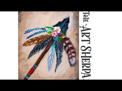 Bohemian Arrow Head Flowers and Feathers Beginner Acrylic Tutorial  #Southwestweek