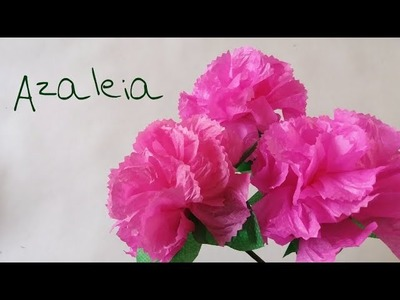 Como fazer flor Azaleia   com Guardanapo
