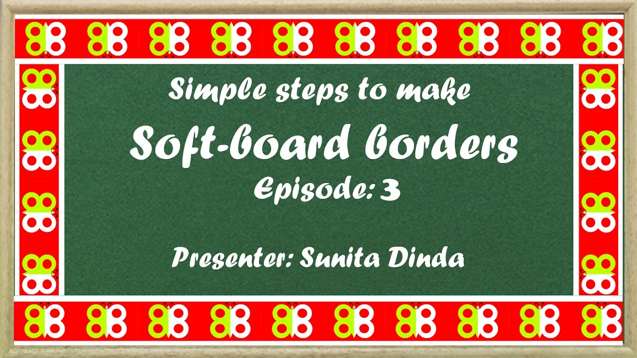 Episode 3: Simple steps to create BOARDERS for Bulletin boards in school in Hindi