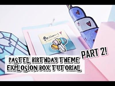 Exploding Box Card Tutorial Part 2 - Pastel Birthday Theme