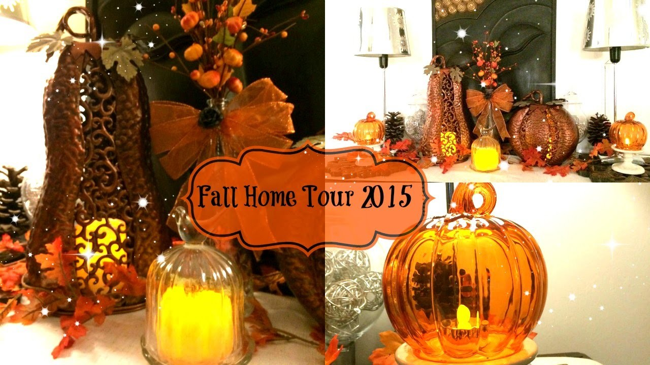 ???? Fall 2015 Home Tour ~ Decorating Ideas for Fall ????