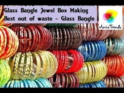 Glass Bangle Jewel Box | Glass Bangle Crafts | Waste bangles usage in DIYs