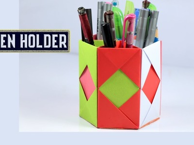 How to Make an Origami Pen Stand - Paper Pencil Holder - Hexagonal Pen Holder - DIY Paper Crafts