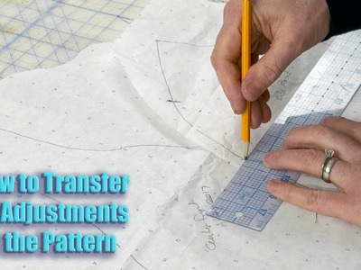 How to Transfer Fit Adjustments to the Pattern