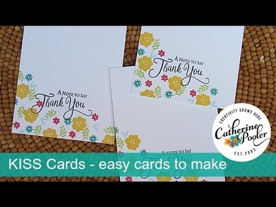 KISS Cards with Lovely Notes- quick and easy Thank You Cards