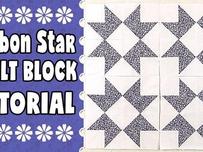 Quilting Blocks Tutorial: Ribbon Star Quilt Block
