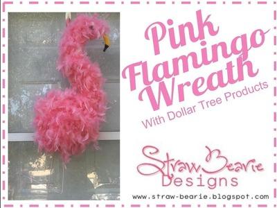 SBD Pink Flamingo Wreath. Door Hanger made with Dollar Tree Supplies