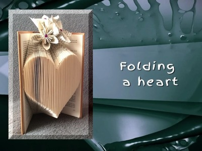 Trompke - Book folding: How to fold a heart