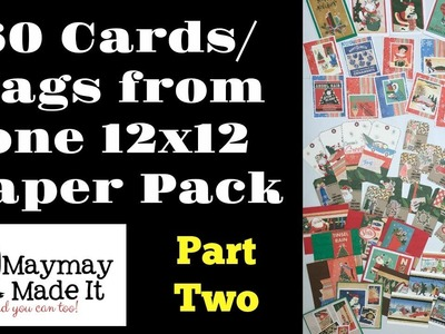 60 Cards.Tags from One 12x12 Paper Pack Part 2 of 5