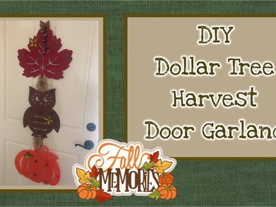 DIY Dollar Tree Harvest Door Garland