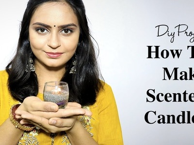 DIY How to Make Scented Candles Using Essential Oil - हिंदी में