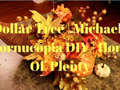 Dollar Tree | Michaels Cornucopia DIY | Horn Of Plenty