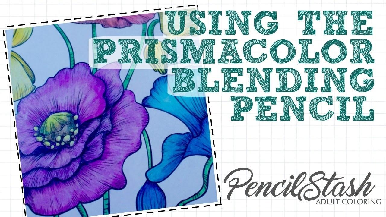 How to blend using the PRISMACOLOR BLENDING PENCIL - A PencilStash Tutorial