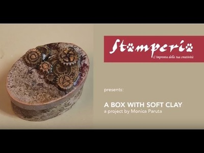 How to Decorate a box with Soft Clay by Monica Paruta