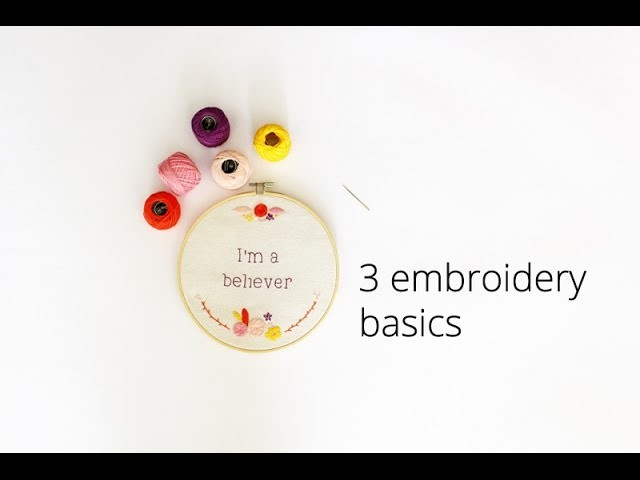 How to embroidery | 3 basics for beginners