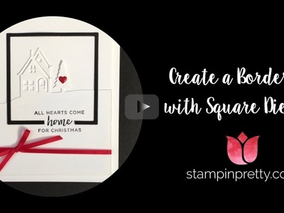 How to Make Borders with Squares Dies