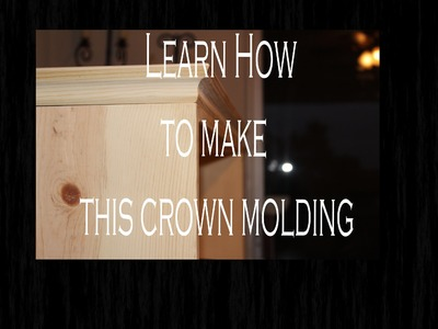 Learn how to make Crown molding on the tablesaw
