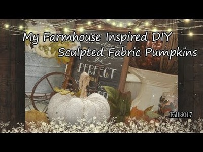 My DIY Farmhouse Style Sculpted Pumpkin's For Fall !