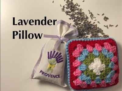 Ophelia Talks about Crocheting a Lavender Pillow