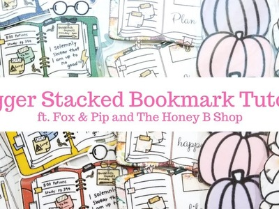 Stagger Stacked Bookmark Tutorial ft. Fox & Pip and The Honey B Shop