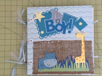 Baby Book. it's a boy Cricut Explore baby book