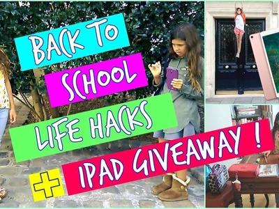 Back to School Life Hacks 2017 + IPAD Giveaway!
