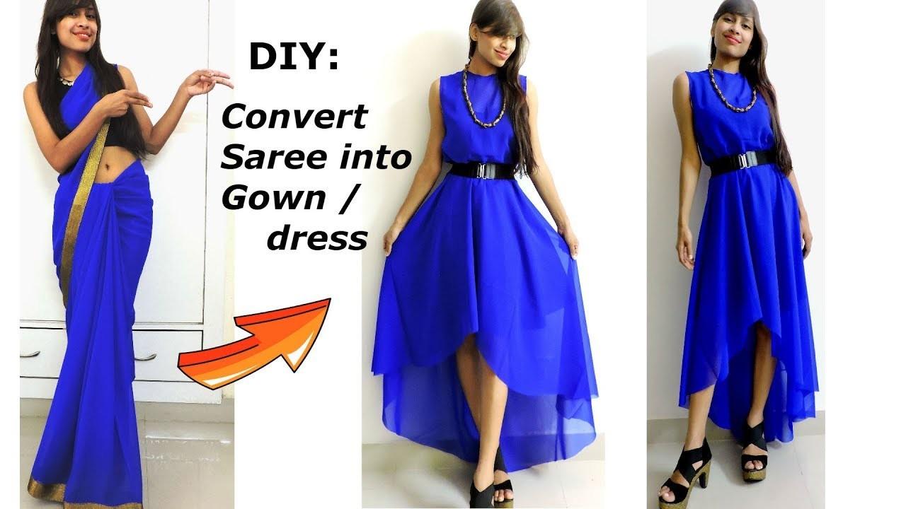 Diy Convert Recyclereuse Old Saree Into High Low Gown Diy Maxi Dress