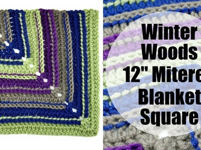 """How To Crochet the Winter Woods 12 """" Mitered Blanket Square"""