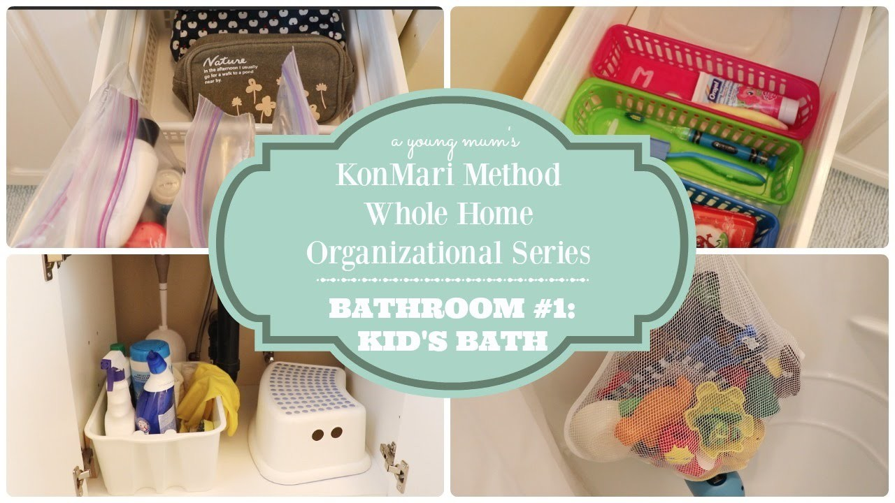 KonMari Organization | Bathroom 1.3 Kid's Bath