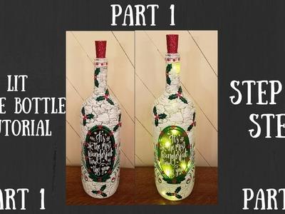 Lit Wine bottle Part 1, wine bottle tutorial