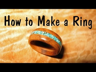 Make a wooden Ring with Turquoise Inlay. How To