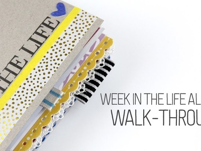 My Week in the Life walk-through