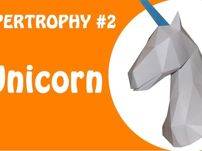PAPERTROPHY #2 - Unicorn (Stop Motion) DOWNLOAD