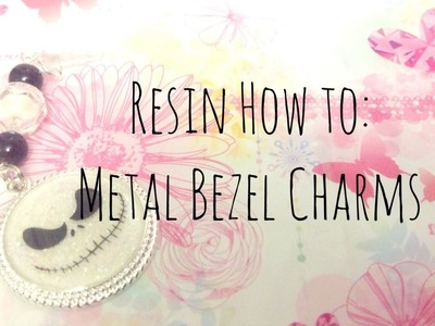 Resin How To: Metal Bezel Charms