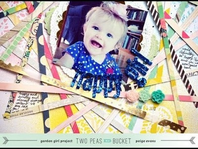 Scrap Your Stash: Happy Girl (Two Peas in a Bucket)