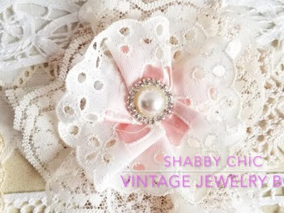 Shabby Chic Jewelry Box - Transformation