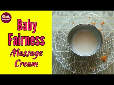 Baby Fairness Massage Cream | Homemade Fairness massage cream for babies & kids