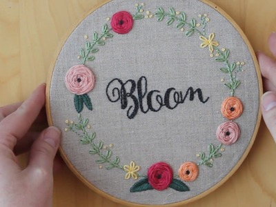 Bloom Embroidery Hoop, Video 6 - Wreath and Lazy Daisy Stitch