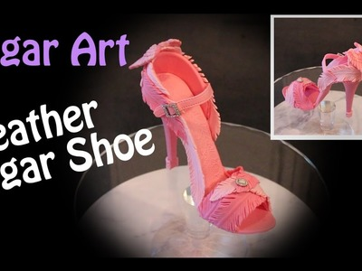 Cake Decorating 2017 - Feather High Heel Sugar Shoe Cake Topper with Angel Wings