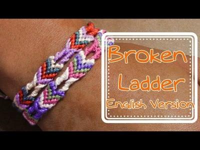 Friendship Bracelet: Broken Ladder English Version