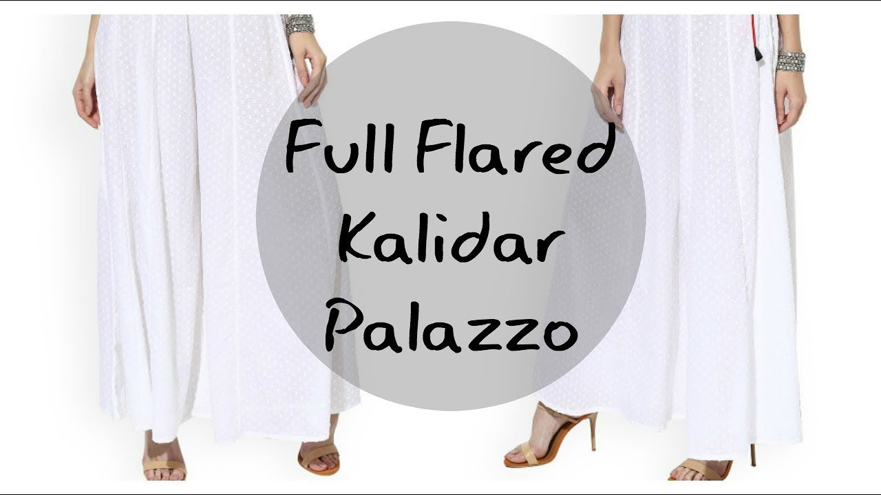 Full Flared Kalidar Palazzo- Easy Instructions- Hindi.Urdu