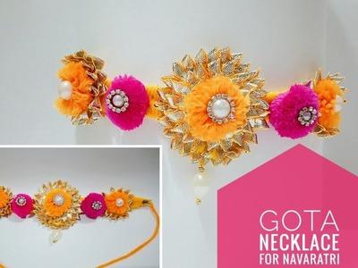 Gota Necklace For Navaratri | Navaratri Special | Art & Creativity ❤
