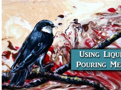 Painting a bird over Liquitex Pouring Medium - Painting tips w. Lachri